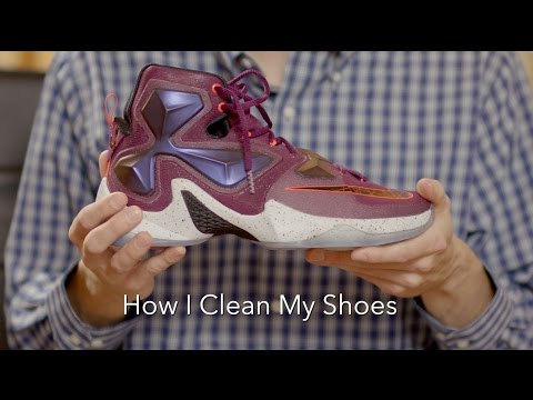 Awesome Stuff Week: Must Have Monday, How I Clean My Shoes, Specifically the Nike LeBron 13