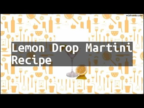 Recipe Lemon Drop Martini Recipe