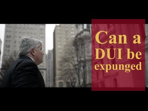Can a DUI be expunged? | Pennsylvania Criminal Defense & Personal Injury Lawyers