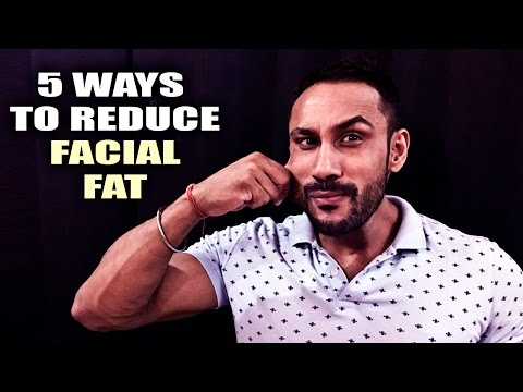 5 ways to reduce facial fat