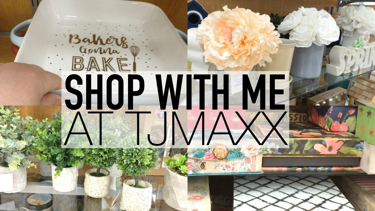 SPRING HOME DECOR   SHOP WITH ME AT TJMAXX   FEBRUARY 2017