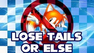 Lose Tails Or Else - Walkthrough