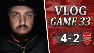 NOTTINGHAM FOREST 4 v 2 ARSENAL - WHAT A F**KING DISGRACE! - MATCHDAY VLOG