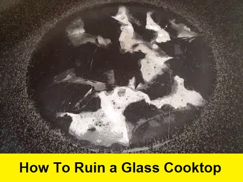How To Ruin a Glass Cooktop