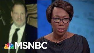 Democrats Under Attack For Harvey Weinstein's Harassment Scandal | AM Joy | MSNBC