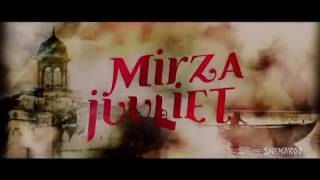 mirza juliet trailer