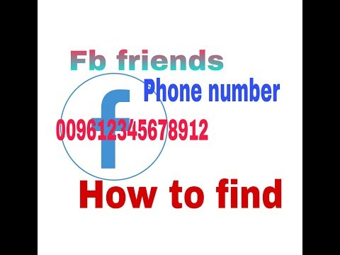 How to Find Facebook friends phone  number very easy way