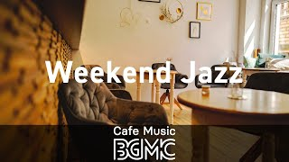 Weekend Jazz: Chill Study Beats & Jazzy Hip Hop - Slow Jazz Mix for Work, Relax