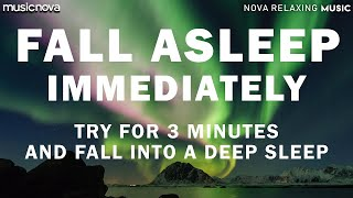 [Try Listening for 3 Minutes] FALL ASLEEP FAST | DELTA WAVES | SLEEPING MUSIC FOR DEEP SLEEPING