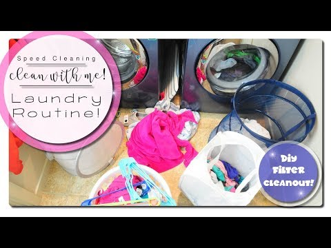 Clean With Me! - Speed Cleaning - Laundry Routine & Filter Cleanout!