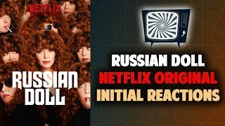 Download RUSSIAN DOLL NETFLIX ORIGINAL SERIES REVIEW - Double Toasted Reviews Video