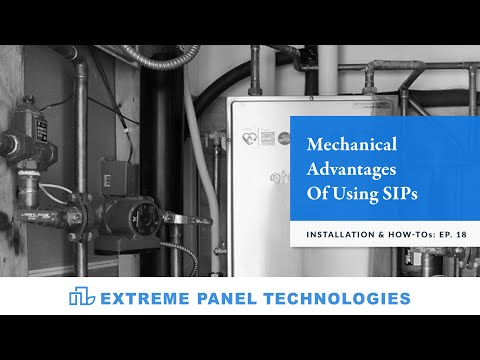 Episode: 18- Mechanical Advantages Of Using SIPs