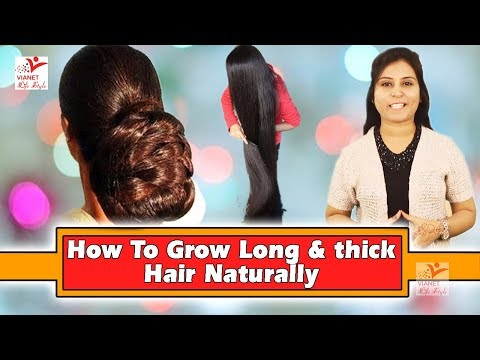 How To Grow Long & thick Hair Naturally !! How to Grow Long Thicken Hair !! Vianet Lifestyle