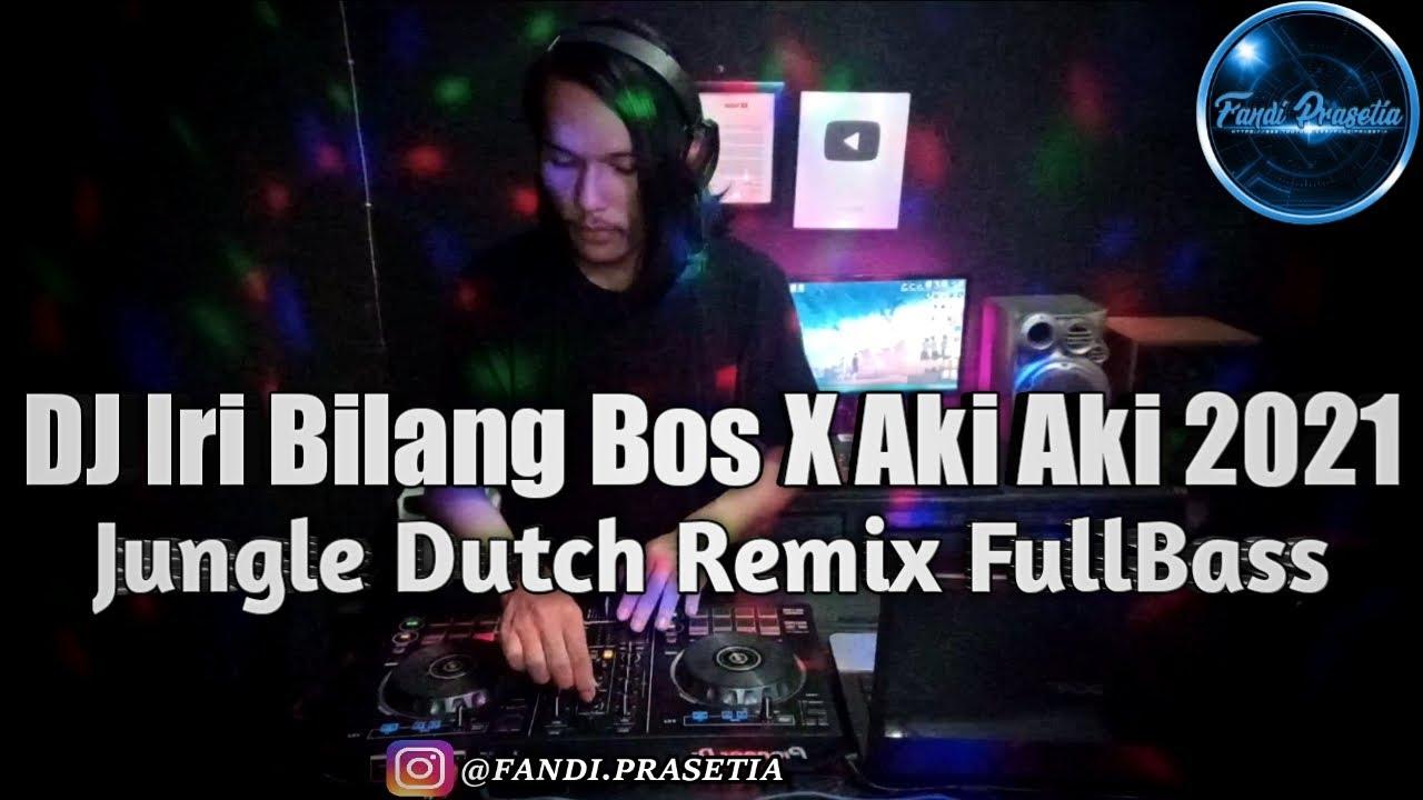 DJ Iri Bilang Bos x Aki Aki x Pale Pale Remix FullBass 2021 Ft McJackTM