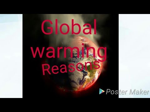 Reasons of global warming and how to decrease it