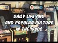 Daily Life And Popular Culture In The 1980S mp3
