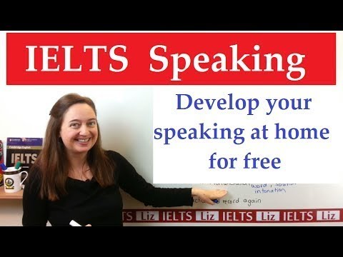 How to improve your IELTS Speaking at Home with high band