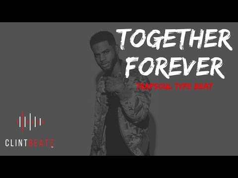 Trapsoul Type Beat 2018 - Together Forever (Prod By ClintBeatz)