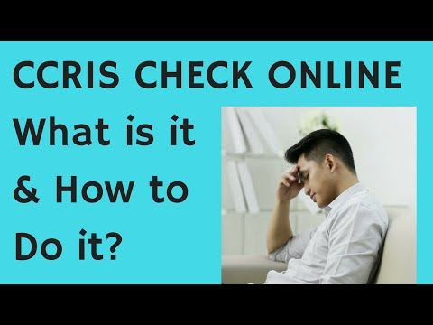 CCRIS Check Online - What is it & How to Do? (also how to SOLVE CCRIS issue?)