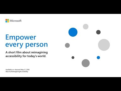 Empower every person: reimagining accessibility trailer
