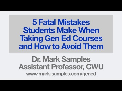 5 Fatal Mistakes Students Make in Gen Ed Courses and How to Avoid Them