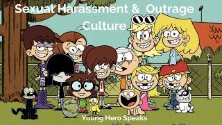 Young Hero Speaks: Sexual Harassment & Outrage Culture