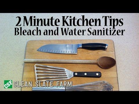 2 Minute Kitchen Tips - Bleach and water kitchen sanitizer
