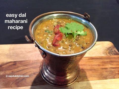 how to make dal maharani   dal maharani recipe   easy dal maharani recipe
