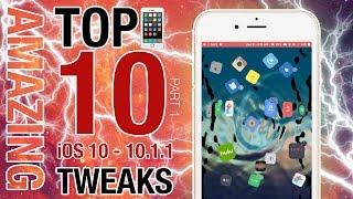 Top 10 NEWLY COMPATIBLE iOS 10 - 10.1.1 Jailbreak Tweaks! - ALL iPhones, iPods & iPads #Part1