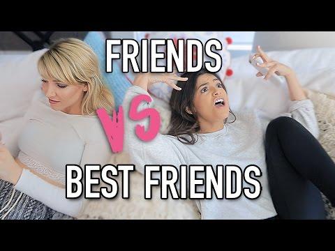 YOUR FRIEND VS YOUR BEST FRIEND