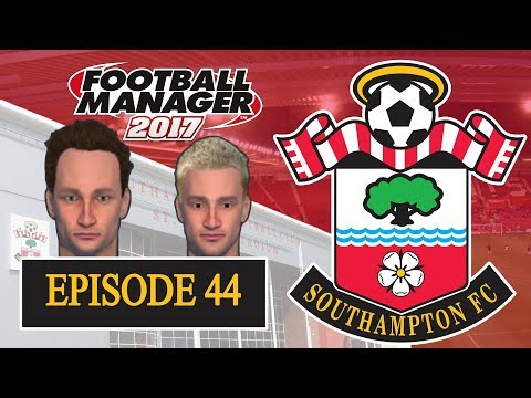FOOTBALL MANAGER 2017: Southampton   Part 44   Mellor and Freeman