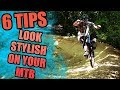 6 TIPS: LOOK STYLISH ON YOUR MTB