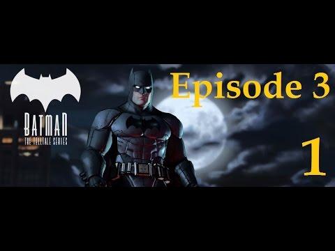 Batman - Telltale Game Series - Episode 3 - New World Order Walkthrough Part 1 [1080p HD]