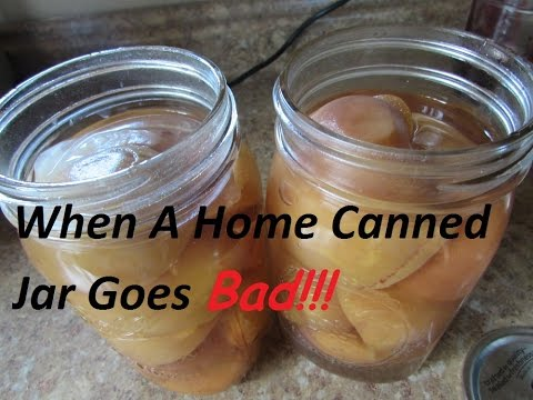 Off Grid Kitchen Tip: When A Home Canned Jar of Food Goes BAD!!!!