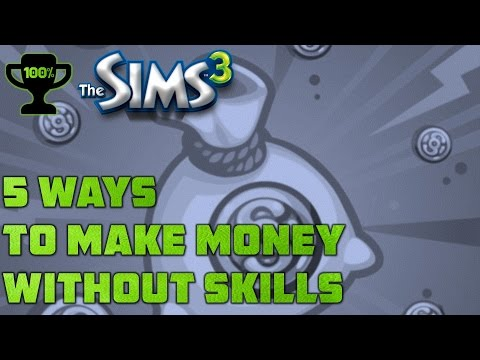 5 Ways to Make Money without Skills in The Sims 3 [Sims 3 Money Making Guide]