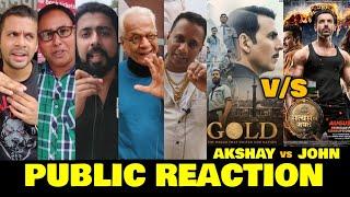 Gold vs Satyamev Jayate | PUBLIC REACTION | Akshay Kumar vs John Abraham | Box Office Battle