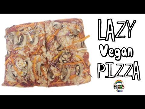 Lazy Vegan Pizza   YUMMY VEGAN