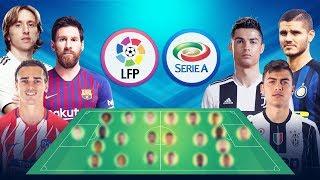 تشكيلة نجوم الدوري الإيطالي ضد نجوم الدوري الإسباني من سيفوز في نظركم | 2018-2019