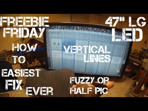 Freebie Friday Ep12 LG LED TV Fuzzy/Vertical Lines or Half Screen Fix