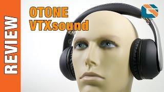 Otone VTXsound Headphones Review