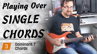 How To Play Over Dominant 7 Chords - Improvisation Masterclass #3