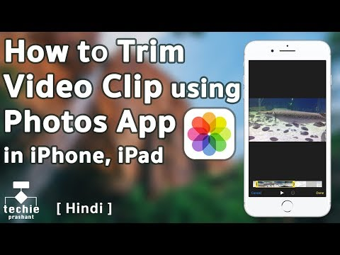 How to Trim Video Clip Using Photos Application in iPhone/iPad. iOS10 HINDI