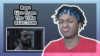 Russ - Live From The Villa | FIRST TIME REACTION