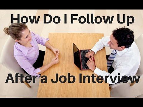 How Do I Follow Up After a Job Interview