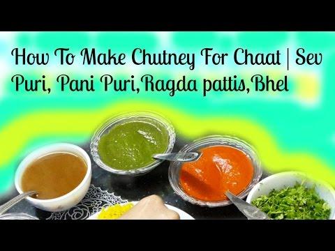 How To Make Chutney For Chaat | Sev Puri, Pani Puri,Ragda pattis,Bhel |