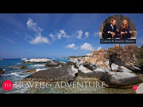 The Baths Virgin Gorda - BVI Sailing Vacation