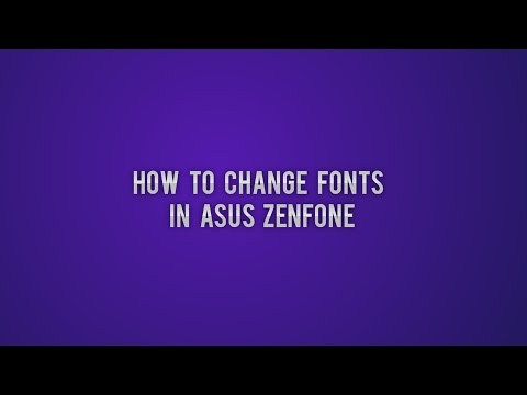 How to change font in asus zenfone 4/5/6/2  [Without Root]