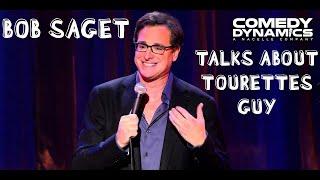 Bob Saget - Tourettes Guy