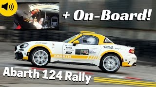 Fiat 124 Abarth Rally [EXCLUSIVE] on-board, actions & Pure Sound! - 2016 Bologna Motor Show