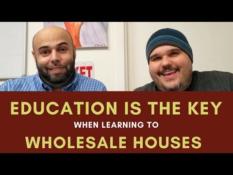 Education is Key to Wholesaling Houses Chat with Chatto 002